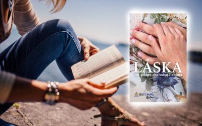 Nuovi Romanzi: Láska, un amore che salva l'anima.