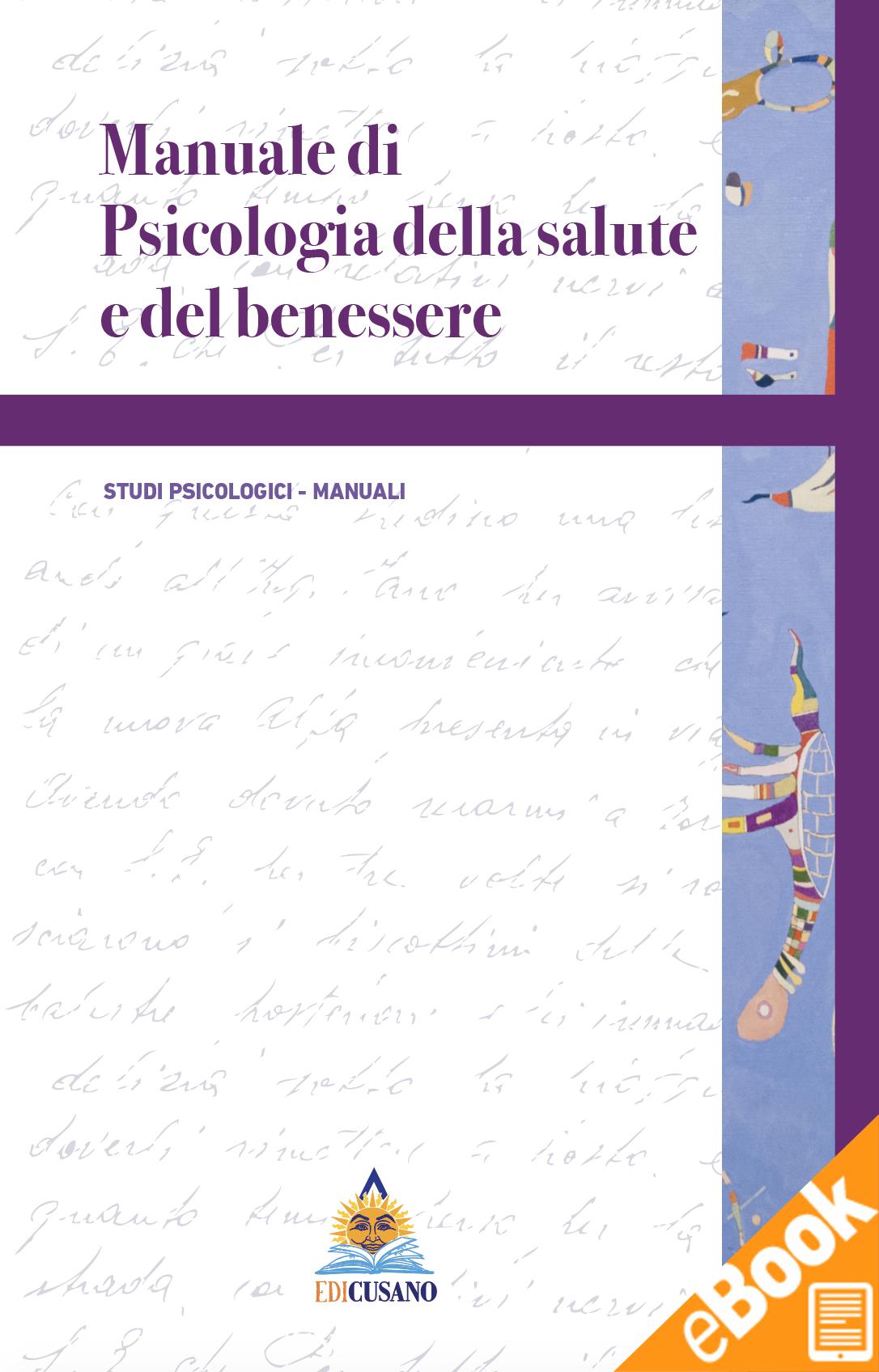 Manuale Di Psicologia Della Salute E Del Benessere Formato Digitale Mobi Edicusano