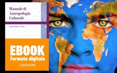 Antropologia Culturale: viaggio nel nuovo manuale Edicusano