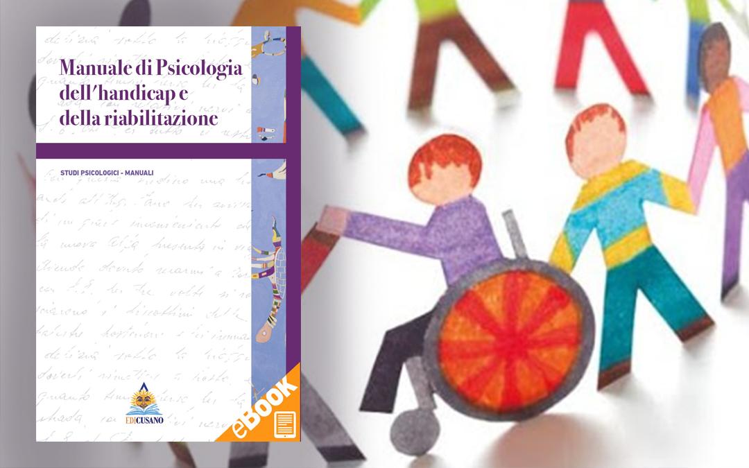 Psicologia e Handicap: un manuale di studi in tema