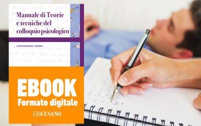Manuale Edicusano: Teorie e tecniche del colloquio psicologico