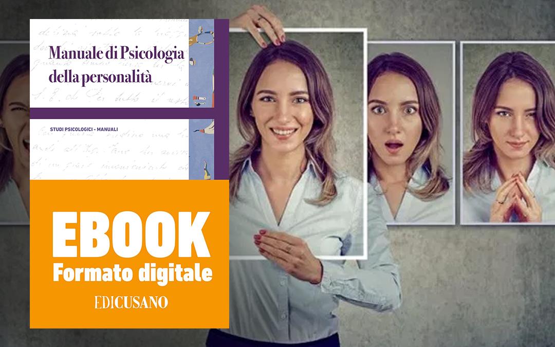 Psicologia della personalità: online il Manuale edito da Edicusano
