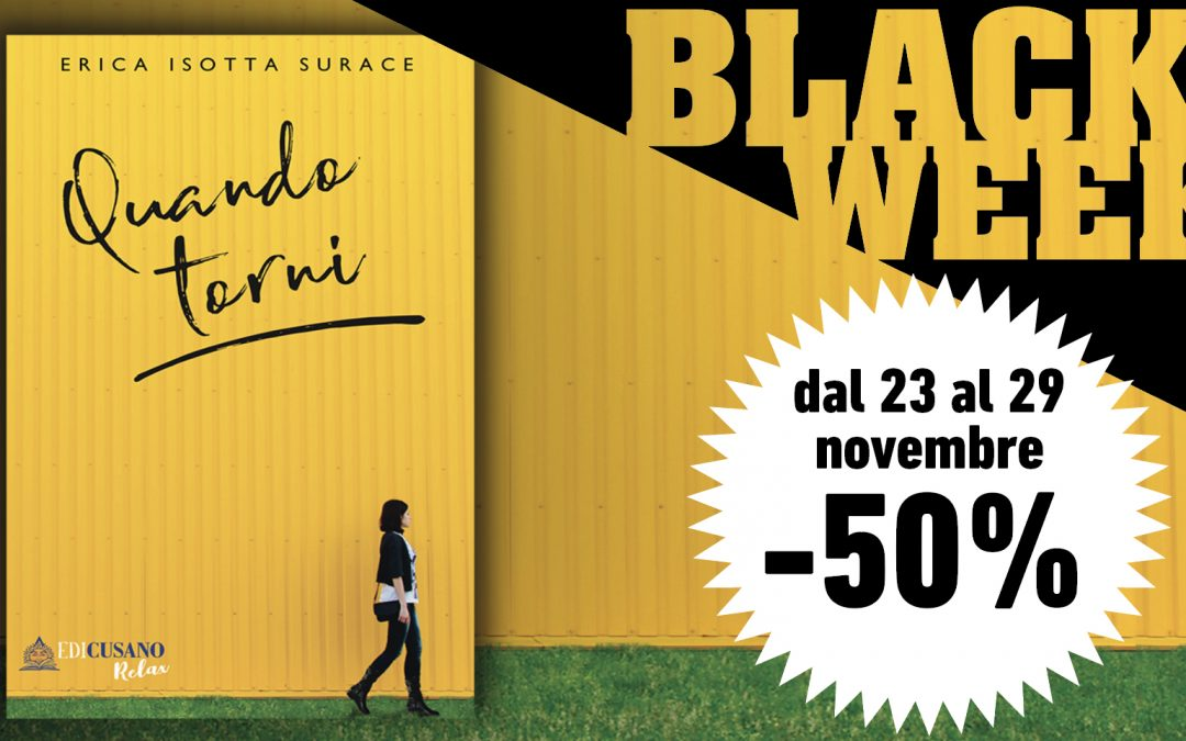 Black week 2020: acquista Quanto Torni a metà prezzo su Edicusano!